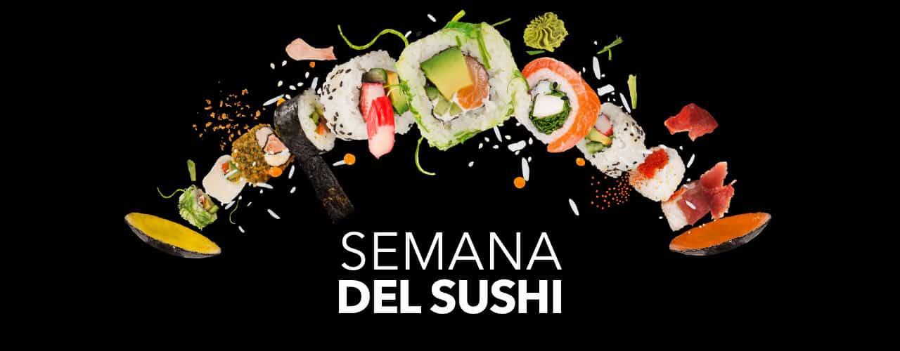 Semana del Sushi en Sanchez Romero